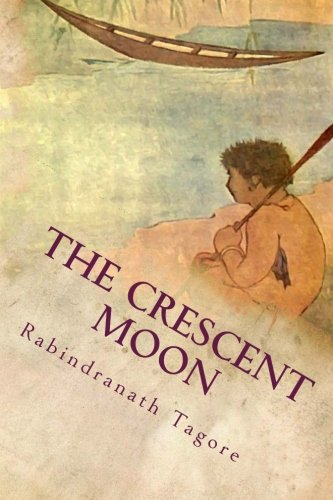 The Crescent Moon: Illustrated