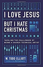 I Love Jesus But I Hate Christmas: Tackling the Challenges of Being a Church Technical Artist