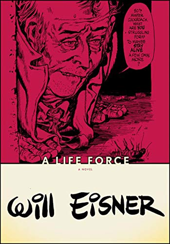 A Life Force (Will Eisner Library (Hardcover))