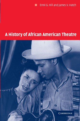 Compare Textbook Prices for A History of African American Theatre Cambridge Studies in American Theatre and Drama, Series Number 18 Annotated Edition ISBN 9780521624725 by Hill, Errol G.,Hatch, James V.