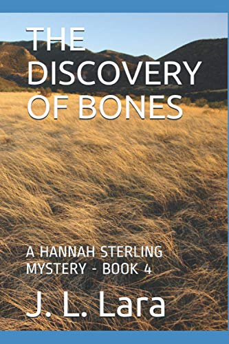 THE DISCOVERY OF BONES: A HANNAH STERLING MYSTERY - BOOK 4 (Hannah Sterling Mysteries, Band 4)