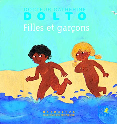 FILLES ET GARCONS - DR CATHERINE DOLTO