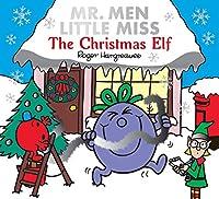 Mr. Men Little Miss The Christmas Elf (Mr Men Little Miss)
