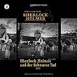 Sherlock Holmes und der Schwarze Tod: Sherlock Holmes - Baker Street 221B London 2