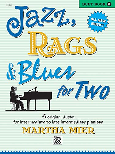 Jazz, Rags & Blues for Two. Book 3 --- Piano 4 Mains - Mier, Martha --- Alfred Publishing