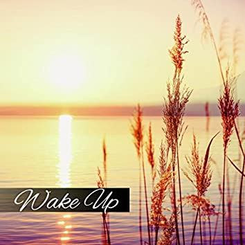 Wake Up - Early Morning, Calming Music, Relaxing New Age, Body Energy, Serenity Music, Nature Sounds