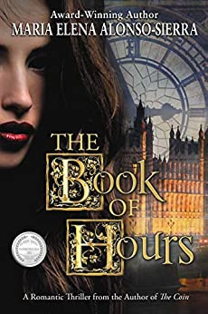 The Book of Hours (Coin/Hours Duology 2) by [Maria Elena Alonso-Sierra]
