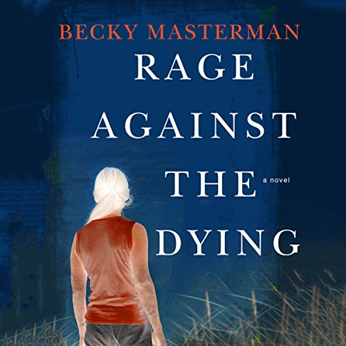 Rage Against the Dying audiobook cover art