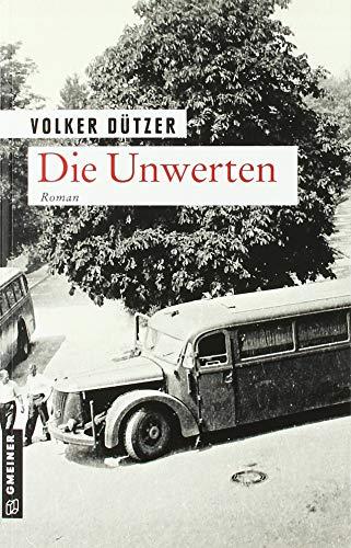 Buchseite und Rezensionen zu 'Die Unwerten' von Volker Dützer