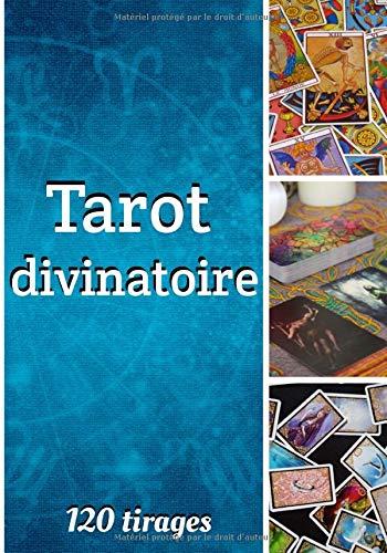 Tarot divinatoire 120 tirages: Journal de tirage de tarot | Cartomancie |