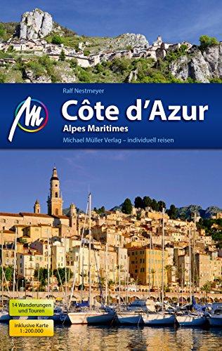 Côte d\'Azur Reiseführer Michael Müller Verlag: Alpes Maritimes