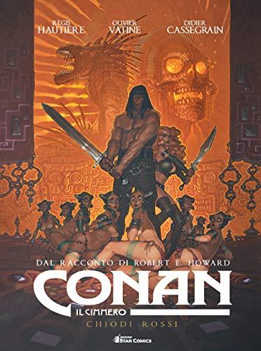 Conan il cimmero. Chiodi rossi (Vol. 7)