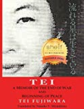 Tei: A Memoir of the End of War and Beginning of Peace (English Edition)