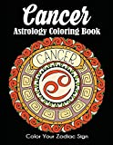 Cancer Astrology Coloring Book: Color Your Zodiac Sign