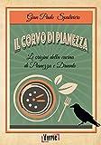 Photo Gallery il corvo di pianezza. le origini della cucina di pianezza e druento