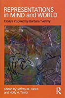 Representations in Mind and World: Essays Inspired by Barbara Tversky