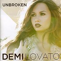 Unbroken by DEMI LOVATO (2012-04-10)