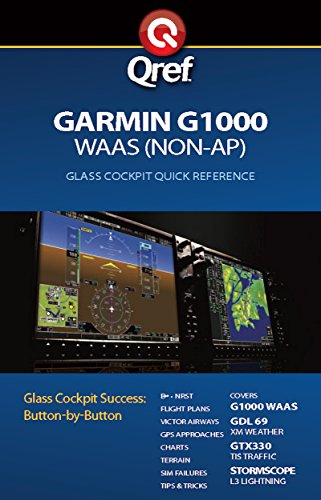 Garmin G1000 WAAS Qref Checklist (Qref Avionics Quick Reference) (English Edition)