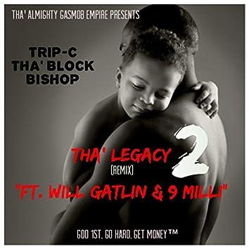 Tha Legacy 2 (Remix)