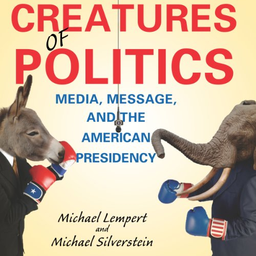 Creatures of Politics audiobook cover art