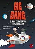 Big Bang: El blog de la verdad extraordinaria (Conocimiento Prescripción)