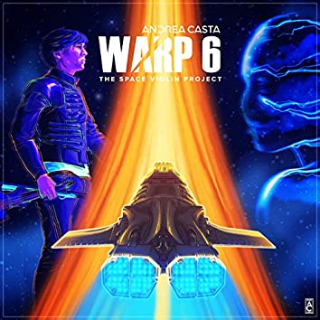 Warp 6: the Space Violin Project