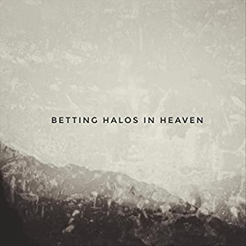 Betting Halos in Heaven (Radio Edit)