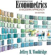 Introductory Econometrics: A Modern Approach (Upper Level Economics Titles)
