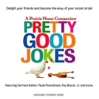 Pretty Good Jokes (Prairie Home Companion (Audio))