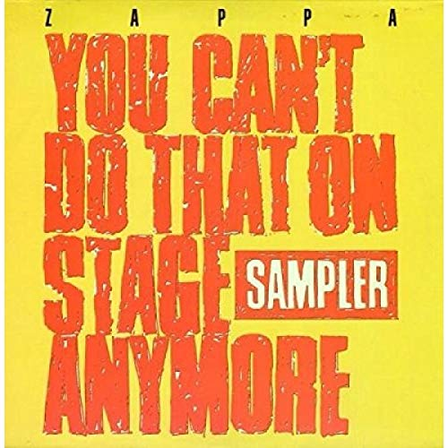 You Can'T Do That on Stage Anymore (Sampler)