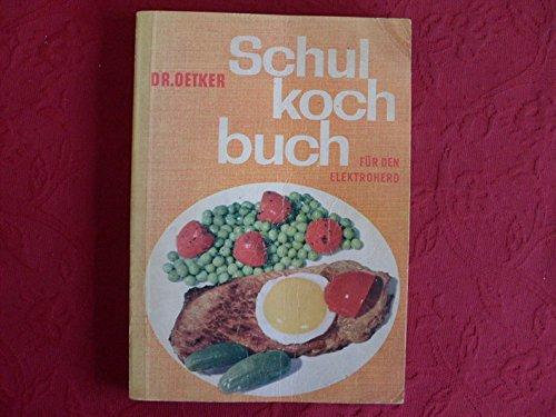 Dr. Oetker Schulkochbuch für den Gasherd
