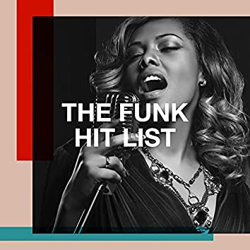 The Funk Hit List