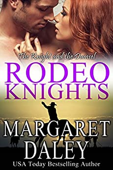 The Knight and the Damsel, a western romance (Rodeo Knights Book 2) by [Margaret Daley]
