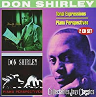 Tonal Expressions / Piano Perspectives by DON SHIRLEY (1999-11-23)