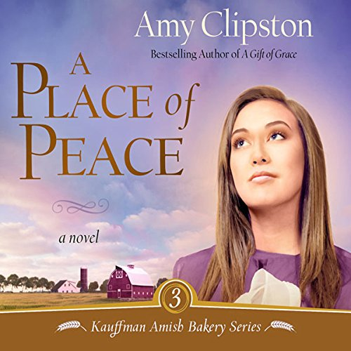 A Place of Peace     Kauffman Amish Bakery Series              By:                                                                                                                                 Amy Clipston                               Narrated by:                                                                                                                                 Devon O'Day                      Length: 9 hrs and 12 mins     5 ratings     Overall 4.0