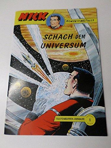 Nick Schach dem Universum, Telefonkarten-Ausgabe 1, Hethke Heft, Pionier des Weltalls