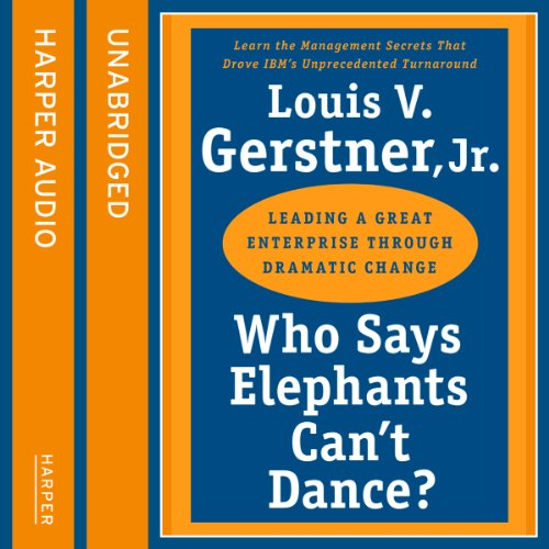Who Says Elephants Can't Dance audiobook cover art