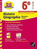 Histoire-Géographie Éducation civique 6e - Cahier de révision et d'entraînement