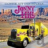 Songtexte von Jonny Hill - Lichter auf den Hügeln: Die schönsten Country- & Truckersongs