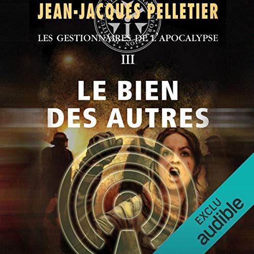 Le Bien des autres                   De :                                                                                                                                 Jean-Jacques Pelletier                               Lu par :                                                                                                                                 Jean Brassard                      Durée : 38 h et 38 min     2 notations     Global 4,5
