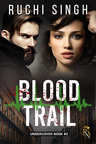 Blood Trail: A Romantic Suspense (The Undercover Series Book 3) (English Edition)
