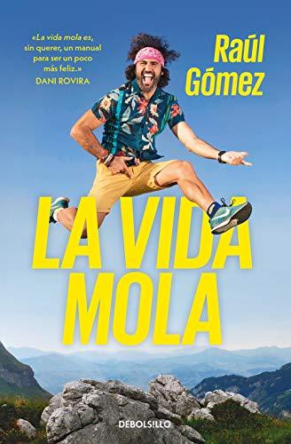 La vida mola (Best Seller)