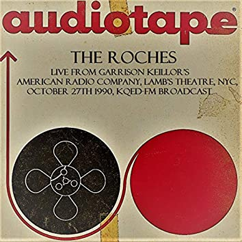 Live From Garrison Keillor's American Radio Company, Lamb's Theatre, NYC, October 27th 1990, KQED-FM Broadcast