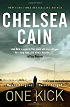One Kick by Chelsea Cain (14-Aug-2014) Paperback