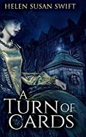 A Turn Of Cards: Large Print Hardcover Edition