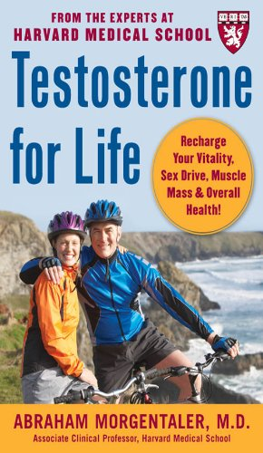 Testosterone for Life: Recharge Your Vitality, Sex Drive, Muscle Mass, and Overall Health (English Edition)