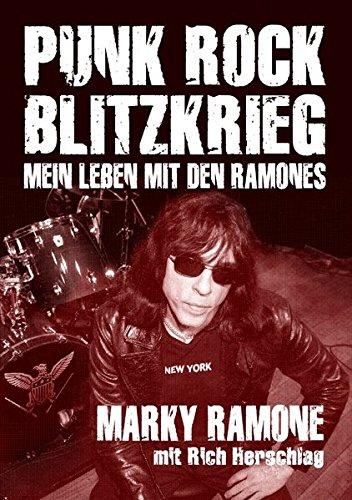 Punk Rock Blitzkrieg: Mein Leben mit den Ramones