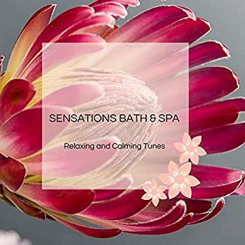 Sensations Bath & Spa - Relaxing And Calming Tunes