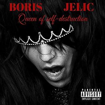 Queen of Self-Destruction