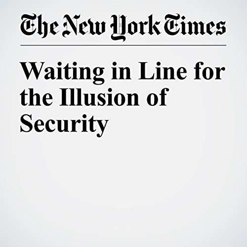 Waiting in Line for the Illusion of Security cover art